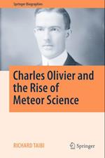 Charles Olivier and the Rise of Meteor Science (Springer Biographies)