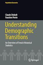 Understanding Demographic Transitions (Population Economics)