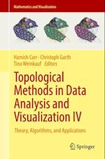 Topological Methods in Data Analysis and Visualization IV (Mathematics and Visualization)