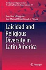 Laicidad and Religious Diversity in Latin America (Boundaries of Religious Freedom Regulating Religion in Dive, nr. 6)