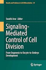 Signaling-Mediated Control of Cell Division : From Oogenesis to Oocyte-to-Embryo Development