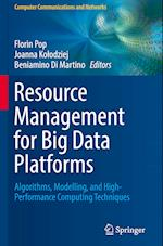 Resource Management for Big-Data Platforms (Computer Communications and Networks)