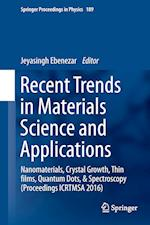 Recent Trends in Materials Science and Applications : Nanomaterials, Crystal Growth, Thin films, Quantum Dots, & Spectroscopy (Proceedings ICRTMSA 201