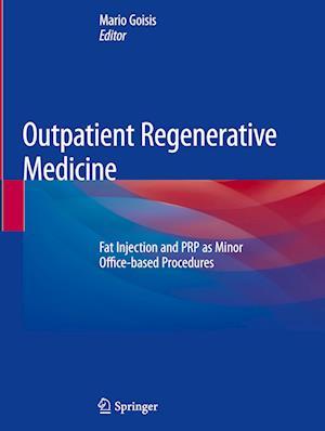 Outpatient Regenerative Medicine
