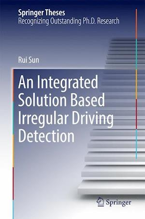 An Integrated Solution Based Irregular Driving Detection