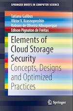 Elements of Cloud Storage Security (Springerbriefs in Computer Science)