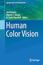 Human Color Vision (Springer Series in Vision Research, nr. 5)