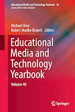 Educational Media and Technology Yearbook (EDUCATIONAL MEDIA AND TECHNOLOGY YEARBOOK, nr. 40)