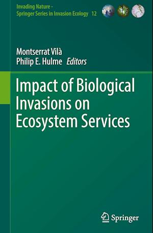 Bog, hardback Impact of Biological Invasions on Ecosystem Services af Montserrat Vila