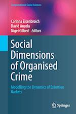Social Dimensions of Organised Crime (Computational Social Sciences)