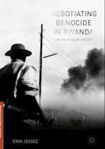 Negotiating Genocide in Rwanda af Erin Jessee