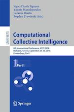 Computational Collective Intelligence (Lecture Notes in Computer Science, nr. 9875)