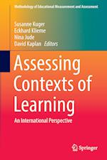 Assessing Contexts of Learning : An International Perspective