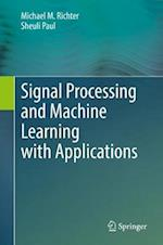 Signal Processing and Machine Learning with Applications