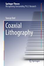 Coaxial Lithography (Springer Theses)