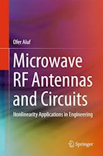 Microwave RF Antennas and Circuits : Nonlinearity Applications in Engineering