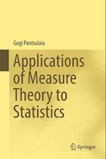 Applications of Measure Theory to Statistics af Gogi Pantsulaia