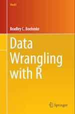 Data Wrangling with R (Use R)