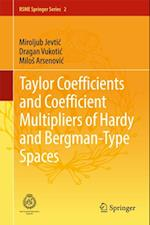 Taylor Coefficients and Coefficient Multipliers of Hardy and Bergman-Type Spaces af Dragan Vukotic, Milos Arsenovic, Miroljub Jevtic