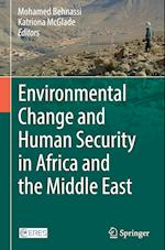 Environmental Change and Human Security in Africa and the Middle East