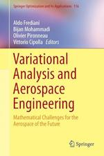 Variational Analysis and Aerospace Engineering : Mathematical Challenges for the Aerospace of the Future