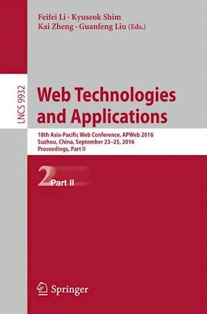 Web Technologies and Applications : 18th Asia-Pacific Web Conference, APWeb 2016, Suzhou, China, September 23-25, 2016. Proceedings, Part II