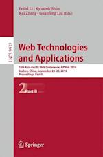 Web Technologies and Applications (Lecture Notes in Computer Science, nr. 9932)