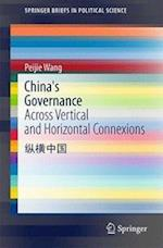 China's Governance (SpringerBriefs in Political Science)