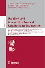 Usability- and Accessibility-Focused Requirements Engineering : First International Workshop, UsARE 2012, Held in Conjunction with ICSE 2012, Zurich,