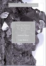 Barry MacSweeney and the Politics of Post-War British Poetry af Luke Roberts