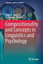 Compositionality and Concepts in Linguistics and Psychology (Language Cognition and Mind, nr. 3)