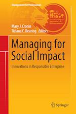 Managing for Social Impact (Management for Professionals)