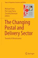 The Changing Postal and Delivery Sector : Towards A Renaissance