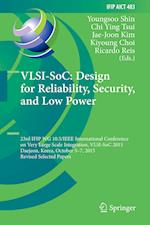 VLSI-SoC: Design for Reliability, Security, and Low Power : 23rd IFIP WG 10.5/IEEE International Conference on Very Large Scale Integration, VLSI-SoC