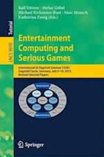 Entertainment Computing and Serious Games (Lecture Notes in Computer Science, nr. 9970)