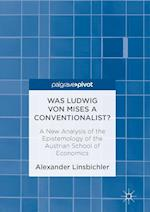 Was Ludwig von Mises a Conventionalist?
