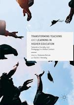 Transforming Teaching and Learning in Higher Education (Palgrave Critical University Studies)
