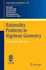 Rationality Problems in Algebraic Geometry (Lecture Notes in Mathematics, nr. 2172)