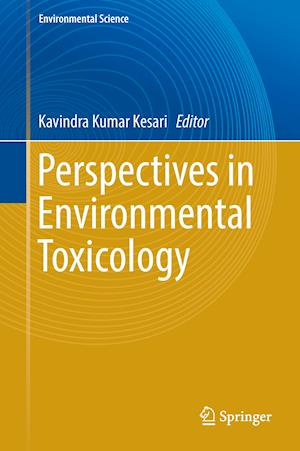 Bog, hardback Perspectives in Environmental Toxicology af Kavindra Kesari