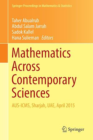 Bog, hardback Mathematics Across Contemporary Sciences : AUS-ICMS, Sharjah, UAE, April 2015