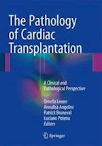 The Pathology of Cardiac Transplantation