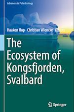The Ecosystem of Kongsfjorden, Svalbard (Advances in Polar Ecology, nr. 2)