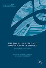 The Job Guarantee and Modern Money Theory : Realizing Keynes's Labor Standard