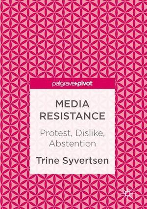 Bog, hardback Media Resistance af Trine Syvertsen