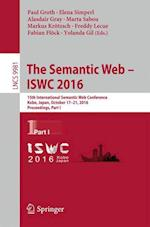 The Semantic Web - ISWC 2016 (Lecture Notes in Computer Science, nr. 9981)