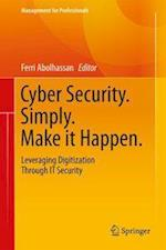 Cyber Security. Simply. Make it Happen (Management for Professionals)