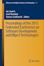 Proceedings of the 2015 Federated Conference on Software Development and Object Technologies