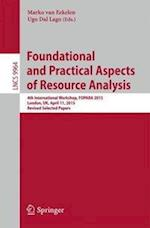 Foundational and Practical Aspects of Resource Analysis (Lecture Notes in Computer Science, nr. 9964)