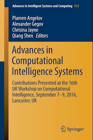 Advances in Computational Intelligence Systems : Contributions Presented at the 16th UK Workshop on Computational Intelligence, September 7-9, 2016, L
