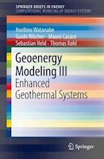 Geoenergy Modeling III (Springerbriefs in Energy)